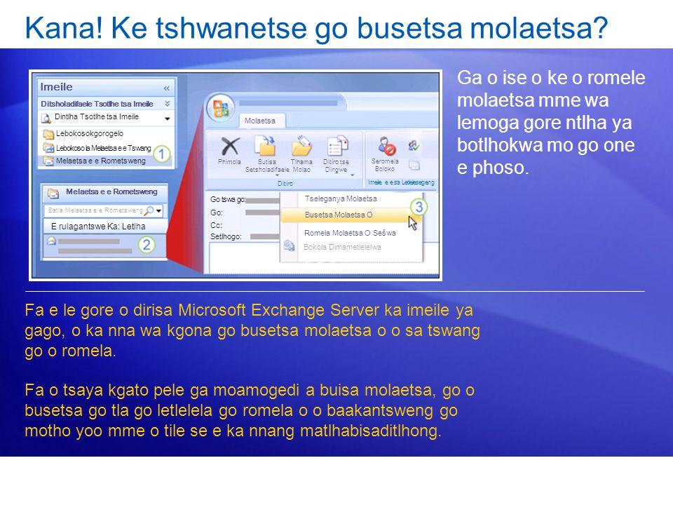 Kana! Ke tshwanetse go busetsa molaetsa
