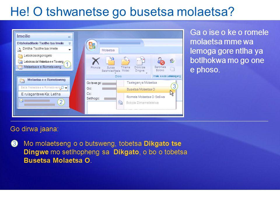 He! O tshwanetse go busetsa molaetsa