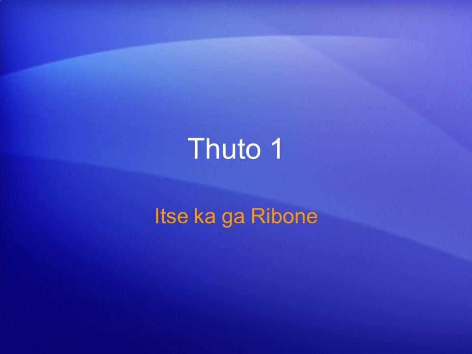 Thuto 1 Itse ka ga Ribone