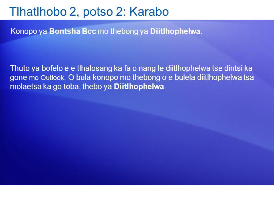 Tlhatlhobo 2, potso 2: Karabo