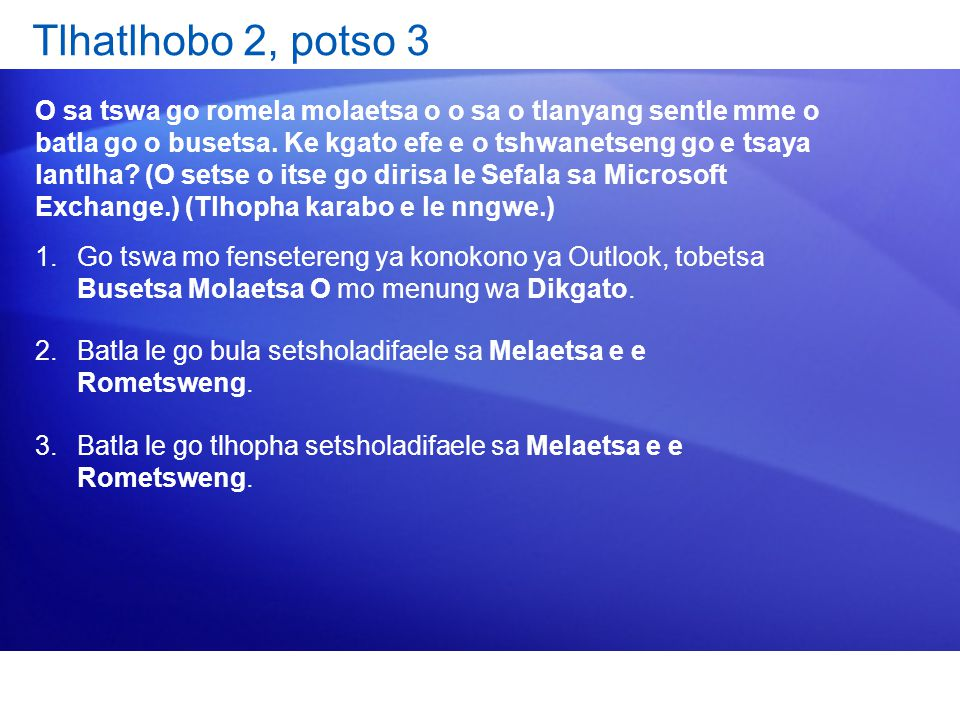 Tlhatlhobo 2, potso 3