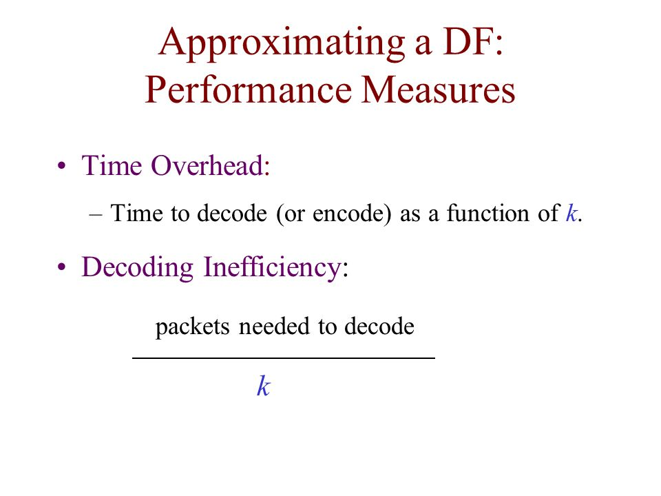 Approximating a DF: Performance Measures