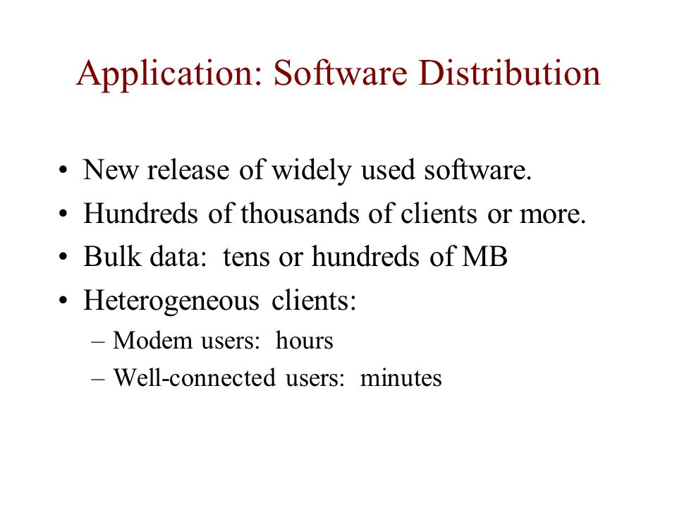 Application: Software Distribution