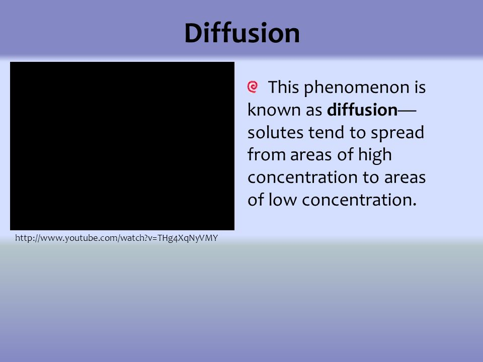 diffusion and osmosis of solutes and A solute from an area of low concentration to an area of high concentration requires energy input in the form of atp and protein carriers called pumps water moves through membranes by diffusion this process is called osmosis.