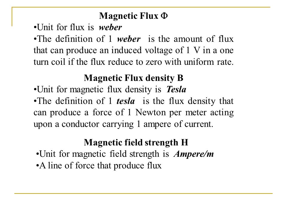 magnetic field strength Magnetic field strength is a measure of the intensity of a magnetic field, given in  teslas (t), the standard unit one tesla is equal to one weber per square meter,.