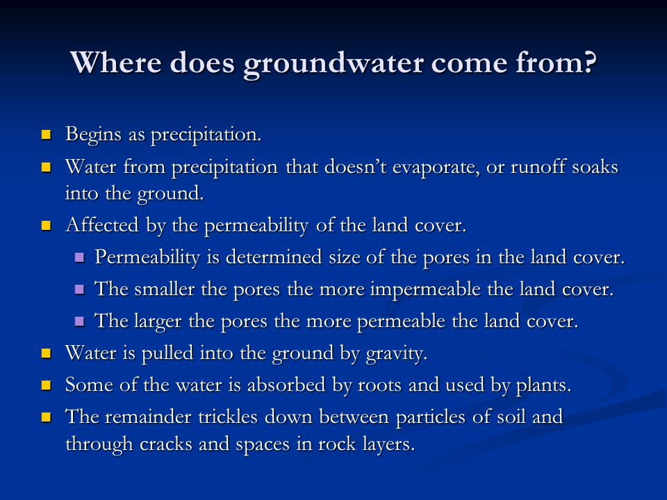 Where does groundwater come from
