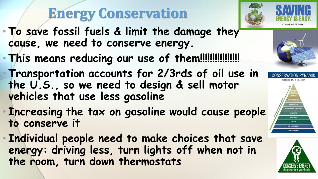 What Are Some Ways to Conserve Fossil Fuels?