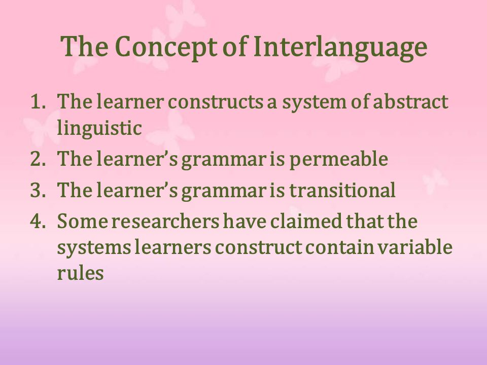 The Concept of Interlanguage