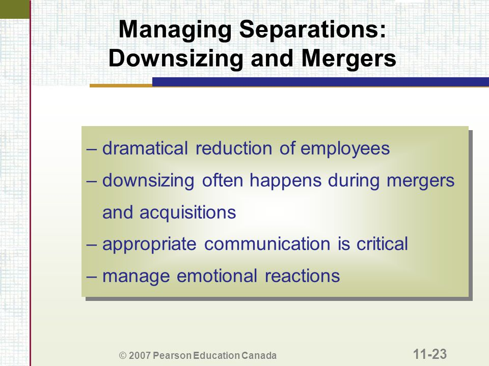 Managing Separations: Downsizing and Mergers