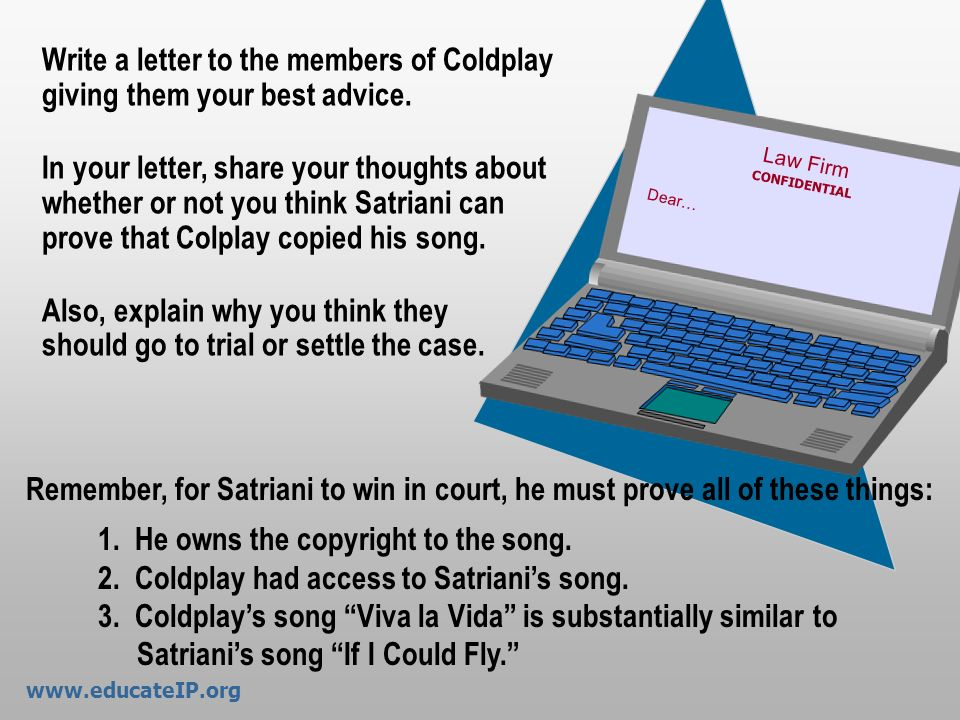 1. He owns the copyright to the song.