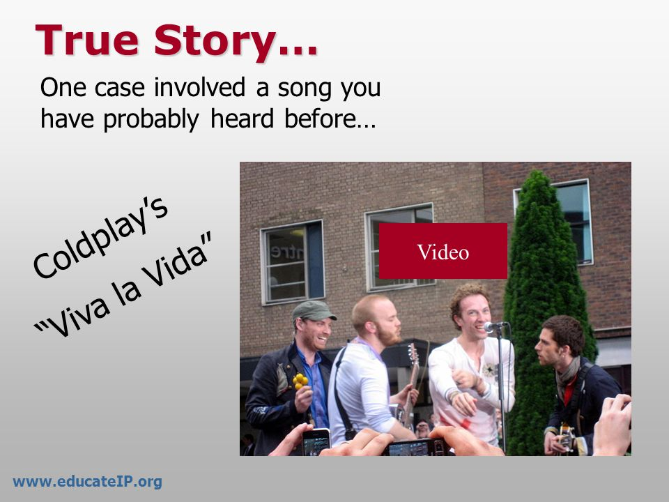 True Story… Coldplay's Viva la Vida