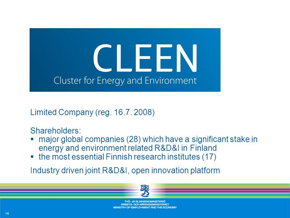 Limited Company (reg. 16.7. 2008) Shareholders: