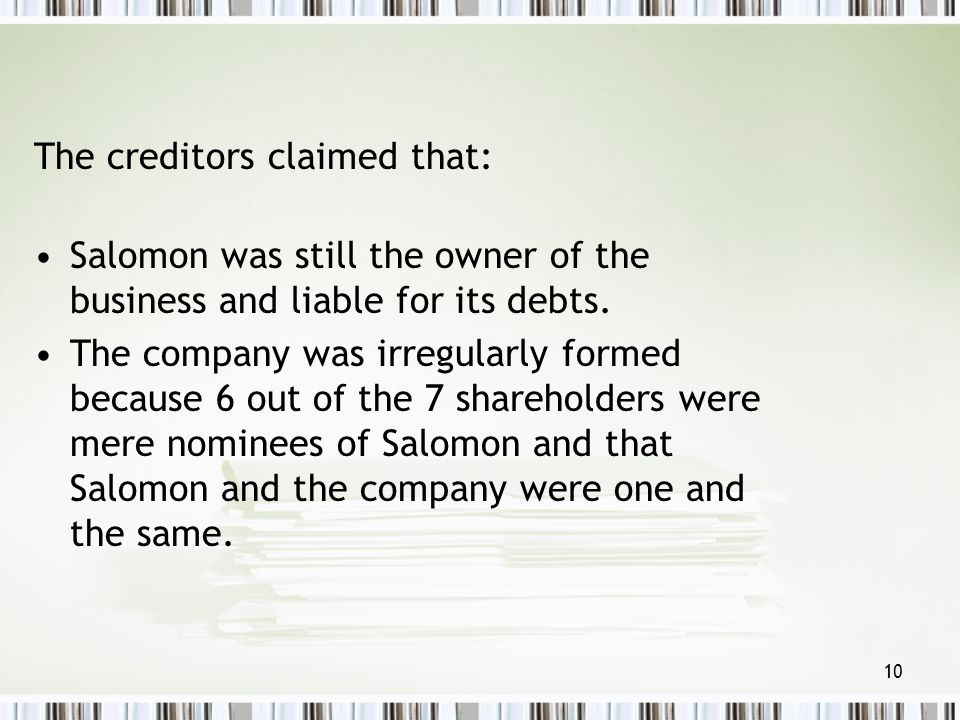 The creditors claimed that: