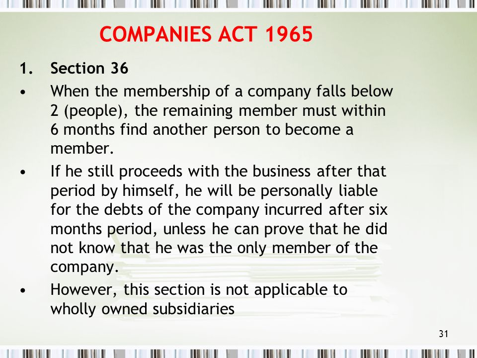 COMPANIES ACT 1965 Section 36.