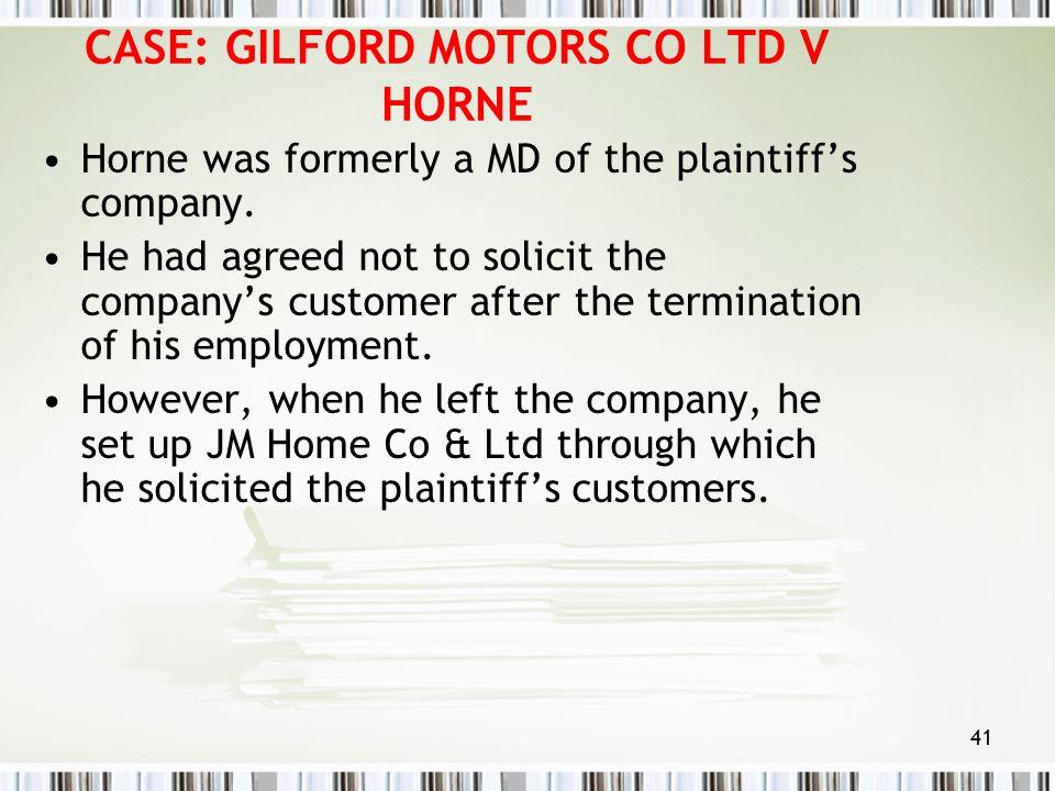 CASE: GILFORD MOTORS CO LTD V HORNE