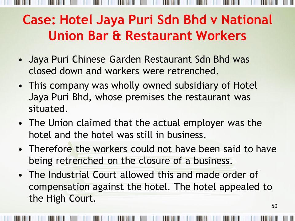 Case: Hotel Jaya Puri Sdn Bhd v National Union Bar & Restaurant Workers