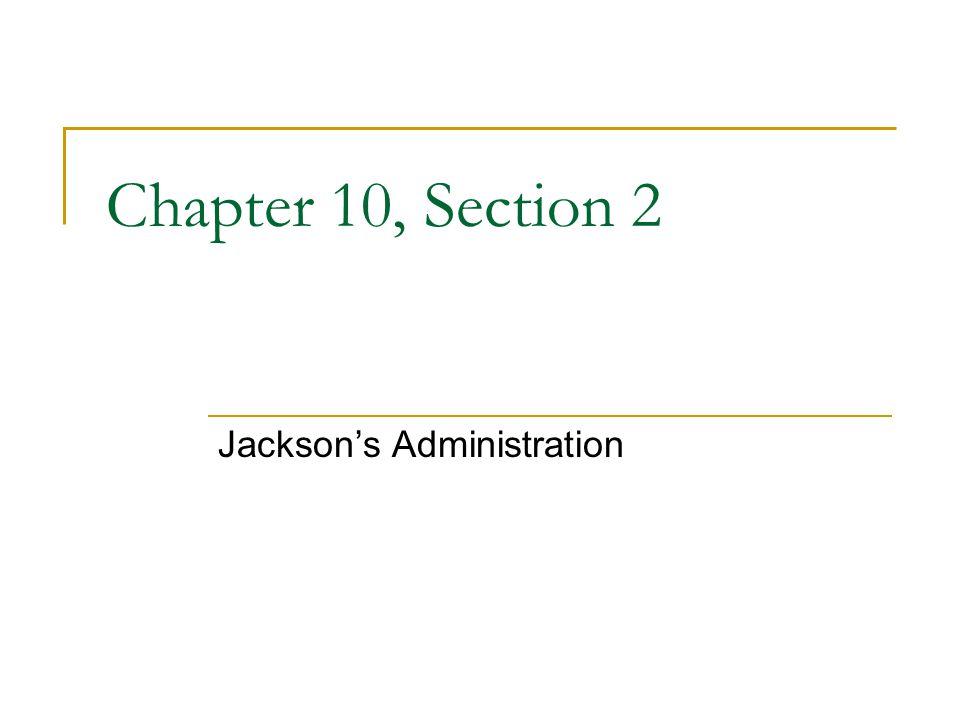 Jackson's Administration