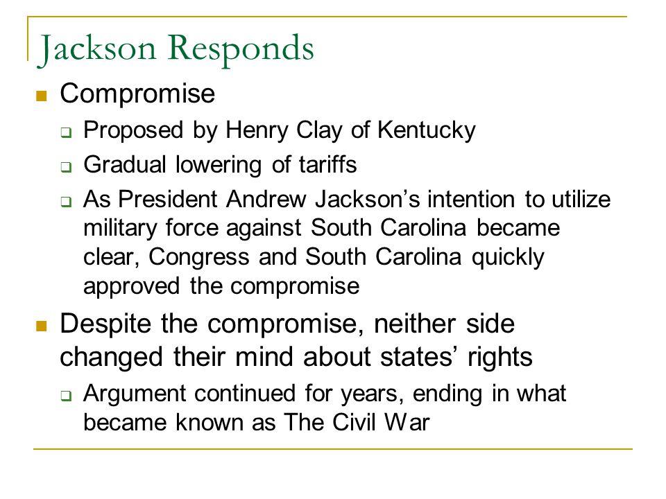 Jackson Responds Compromise