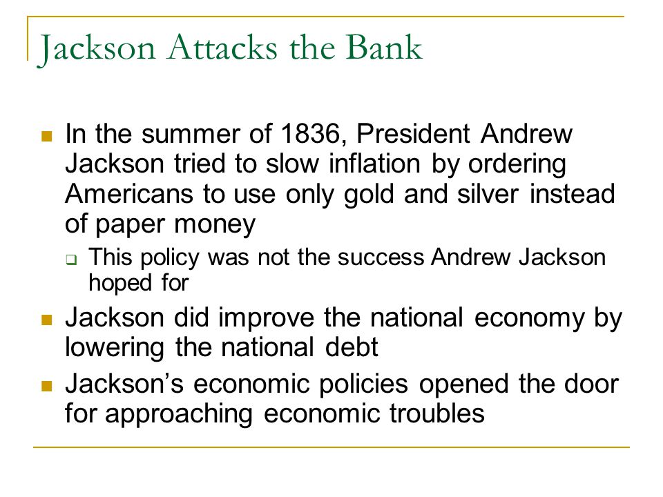 Jackson Attacks the Bank