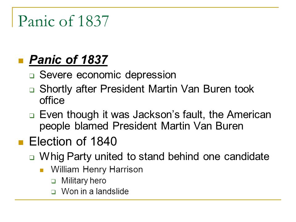 Panic of 1837 Panic of 1837 Election of 1840