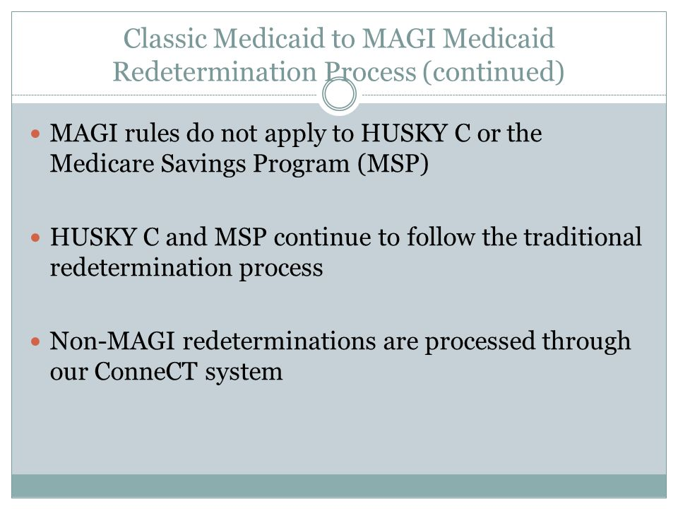 The Affordable Care Act (ACA) and the HUSKY Redetermination ...
