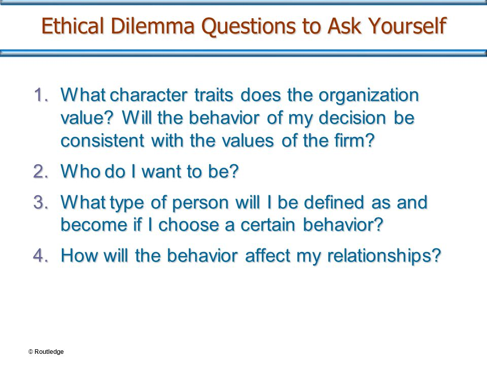 Ethical Dilemma Questions to Ask Yourself