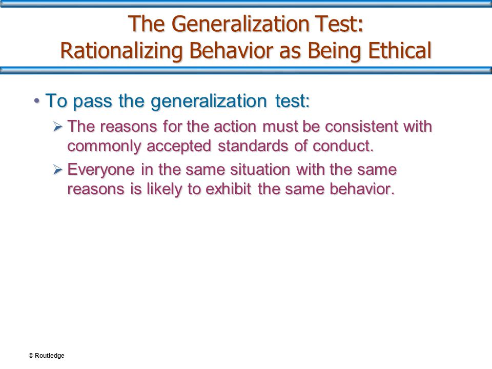 The Generalization Test: Rationalizing Behavior as Being Ethical