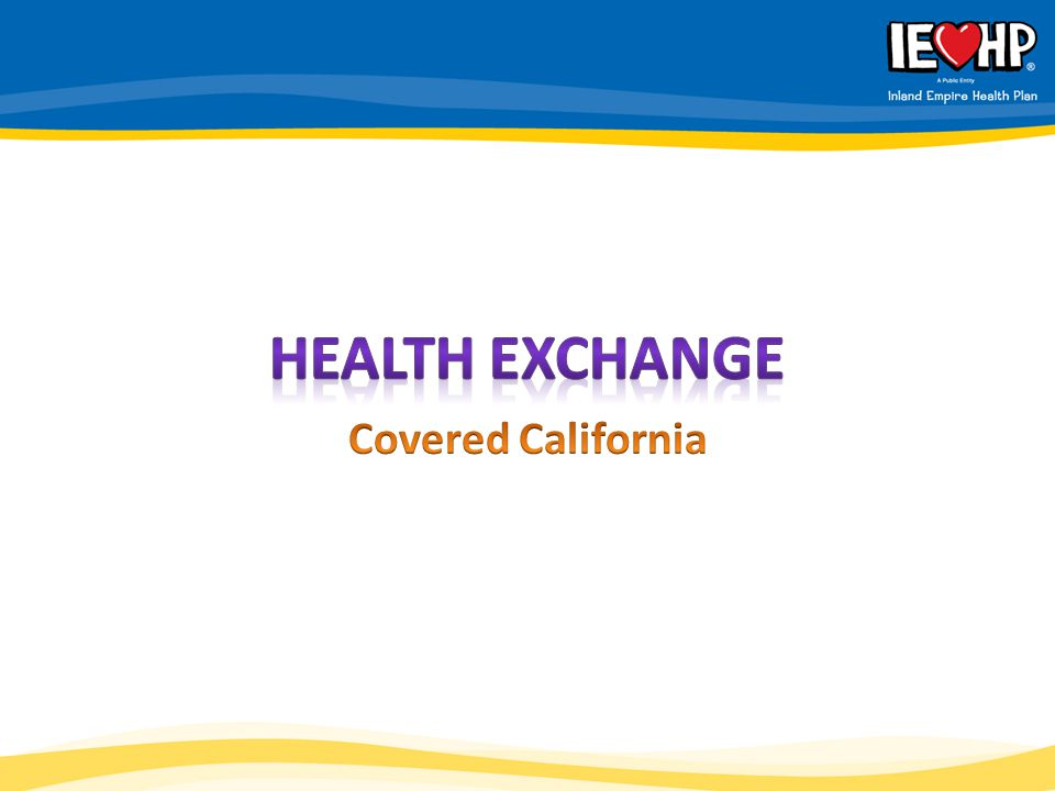 Health Exchange Covered California