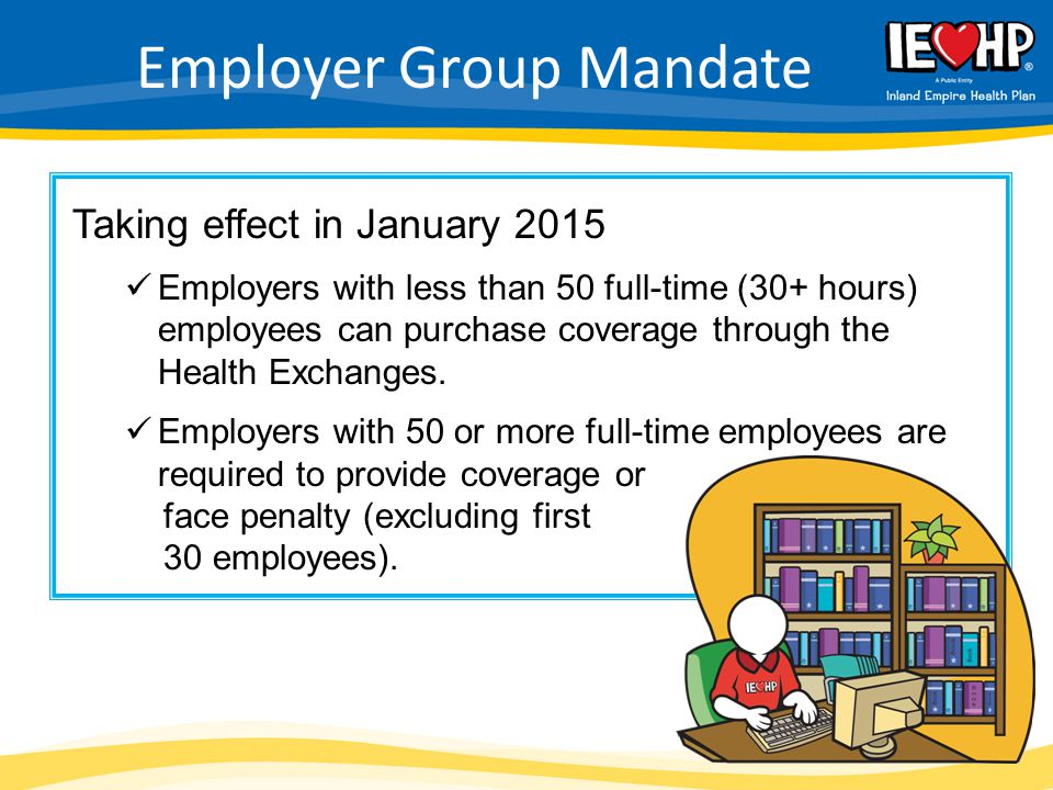Employer Group Mandate