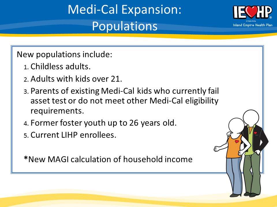 Medi-Cal Expansion: Populations