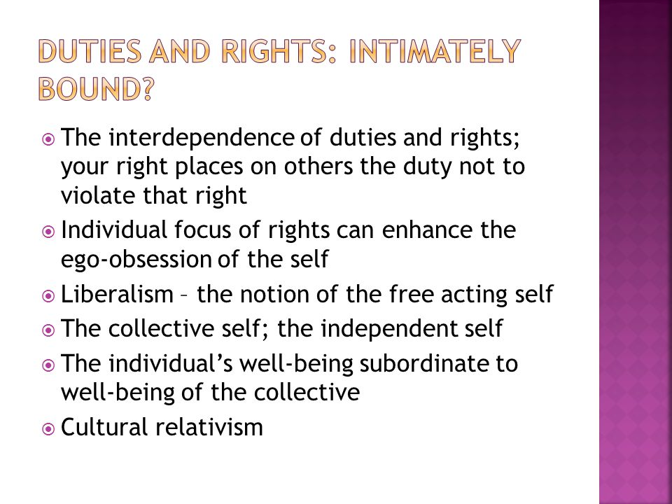 Duties and rights: intimately bound