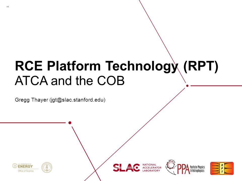 RCE Platform Technology (RPT)