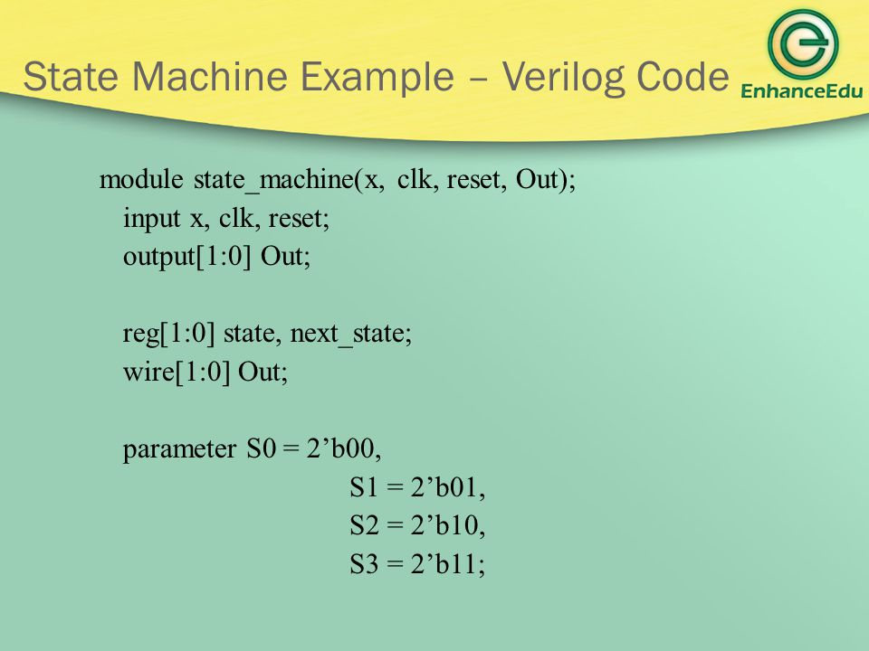 State Machine Example – Verilog Code