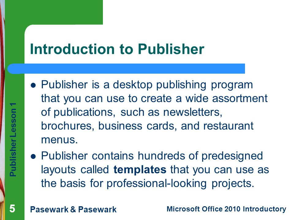 Publisher Lesson 1 Microsoft Publisher Basics - ppt download