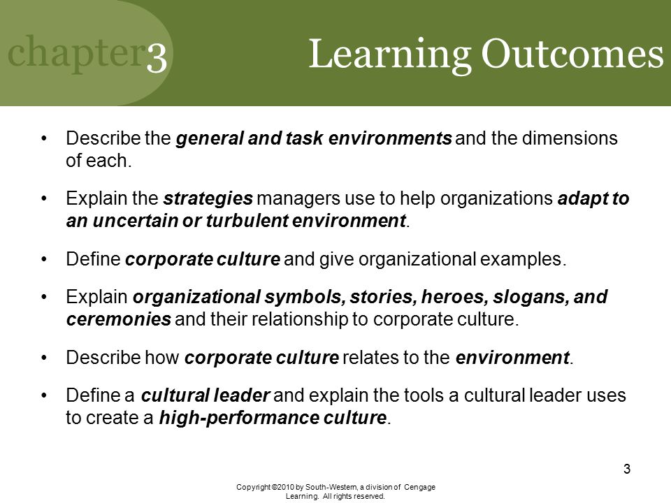 Learning Outcomes Describe the general and task environments and the dimensions of each.