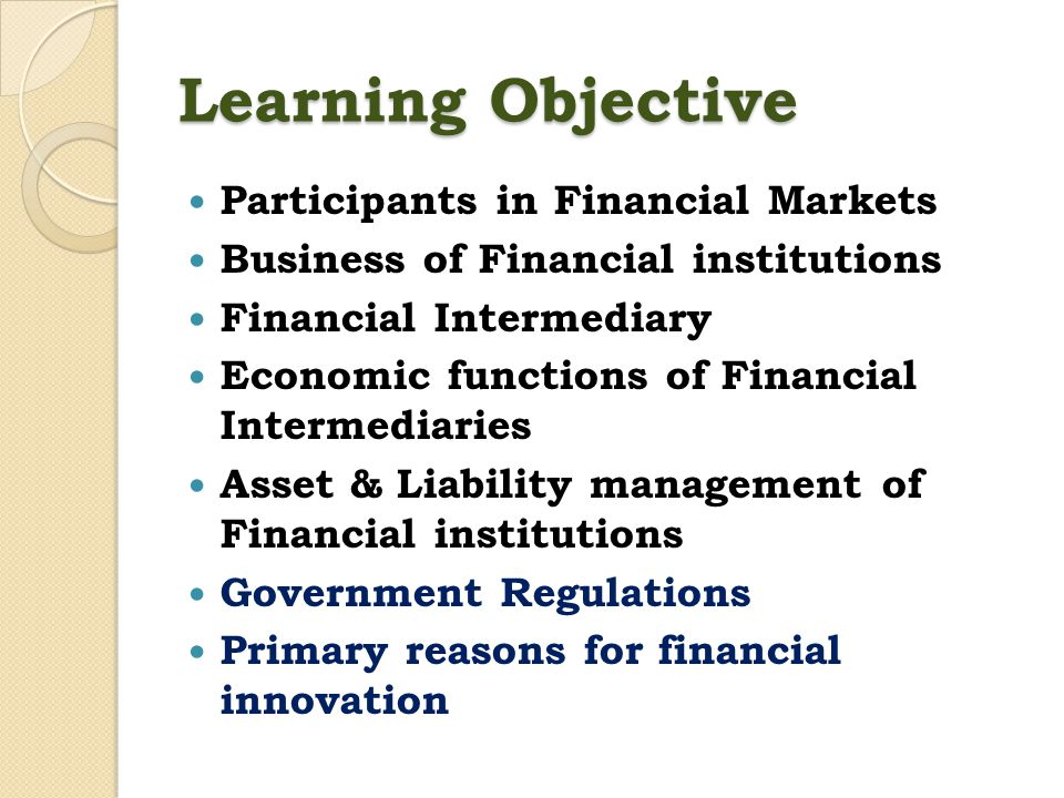 Learning Objective Participants in Financial Markets
