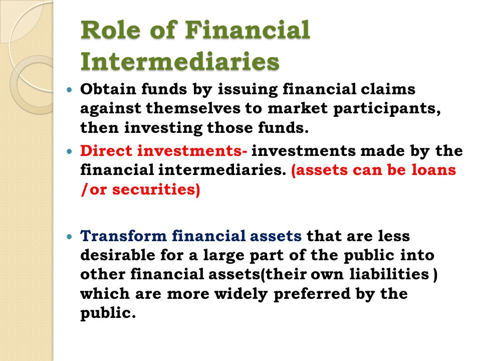 Role of Financial Intermediaries