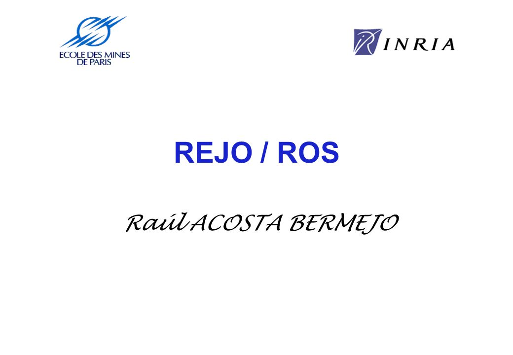 REJO / ROS Raúl ACOSTA BERMEJO