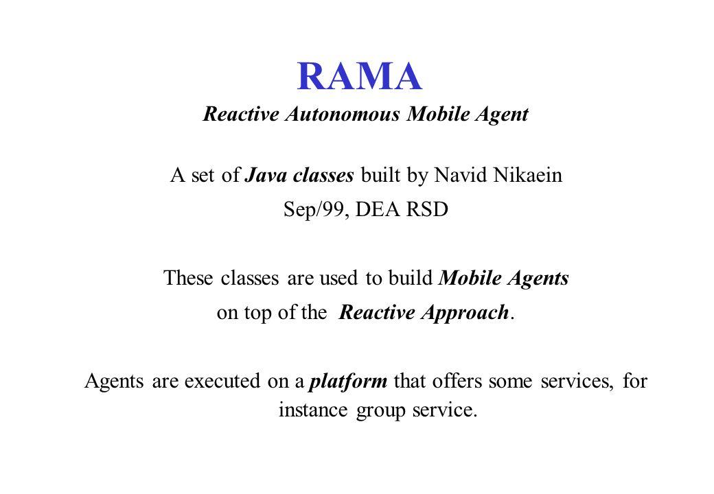 Reactive Autonomous Mobile Agent