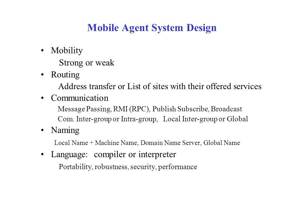 Mobile Agent System Design