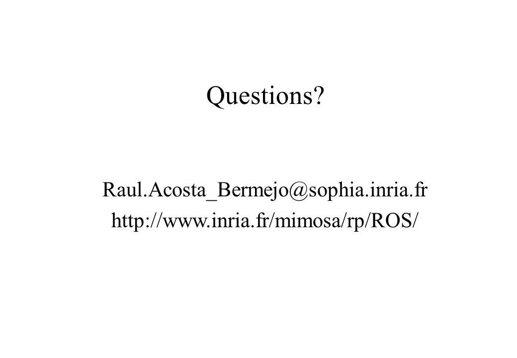 Questions Raul.Acosta_Bermejo@sophia.inria.fr