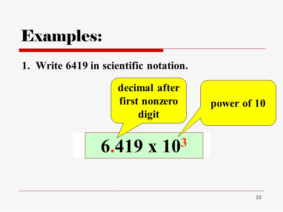 writing scientific notation Scientific notation is the way that scientists easily handle very large numbers or very small numbers for example, instead of writing 00000000056, we write 56 x 10-9 so, how does this work we can think of 56 x 10-9 as the product of two numbers: 56 (the digit term) and 10-9 (the exponential term) here are some.