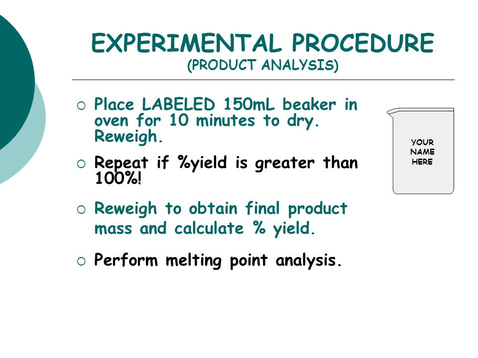 EXPERIMENTAL PROCEDURE (PRODUCT ANALYSIS)
