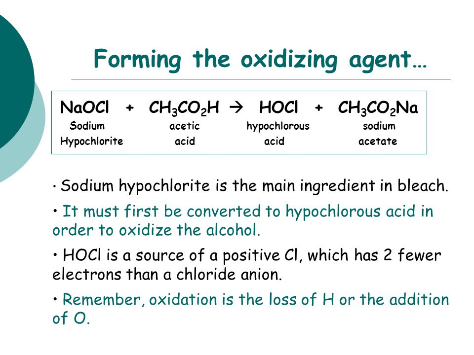 Forming the oxidizing agent…