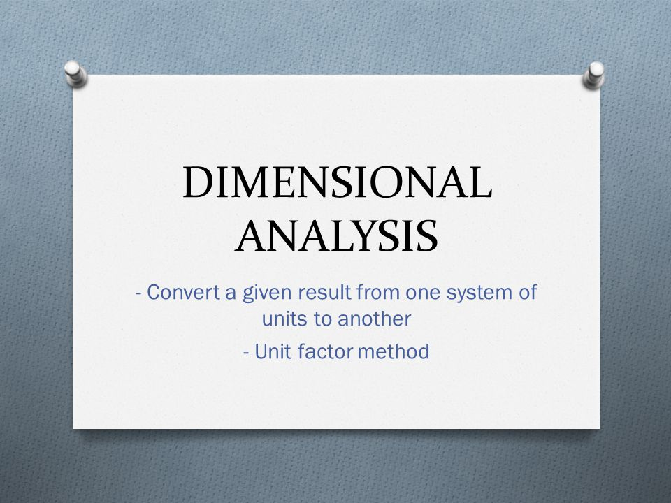 - Convert a given result from one system of units to another