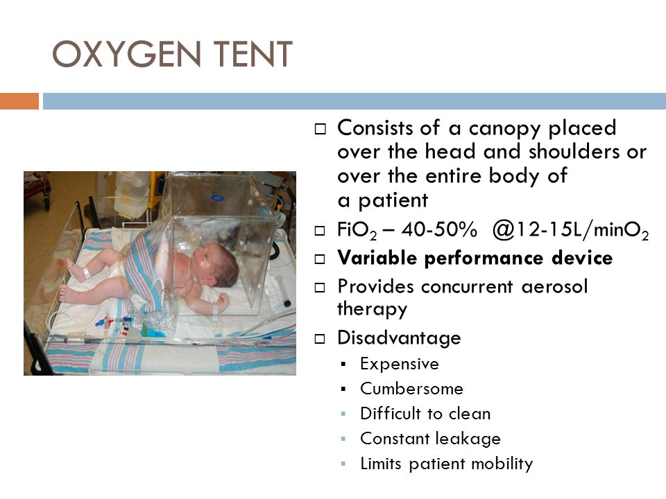 OXYGEN TENT Consists of a canopy placed over the head and shoulders or over the entire  sc 1 st  SlidePlayer & University College of Medical Sciences u0026 GTB Hospital Delhi - ppt ...