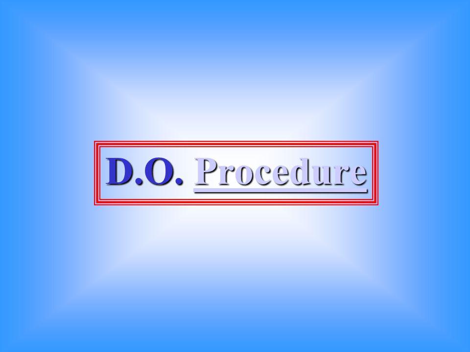D.O. Procedure
