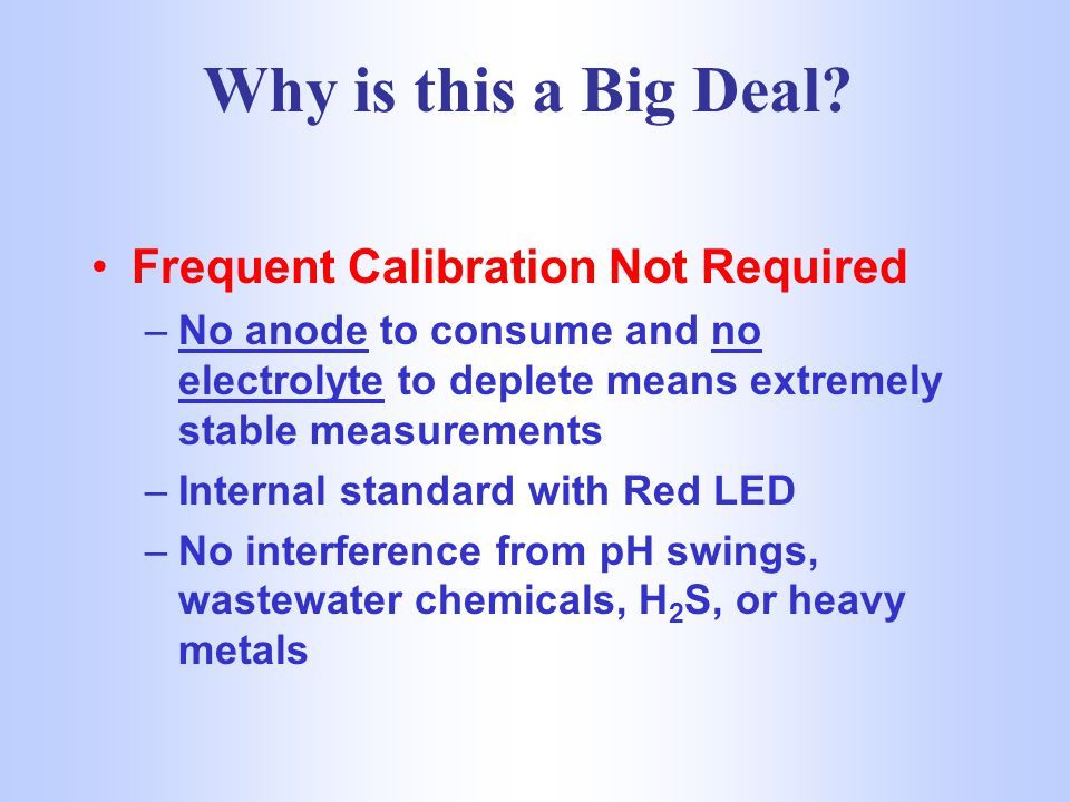 Why is this a Big Deal Frequent Calibration Not Required