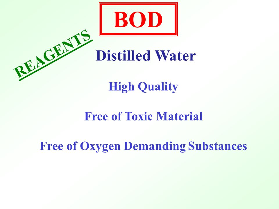 Free of Oxygen Demanding Substances
