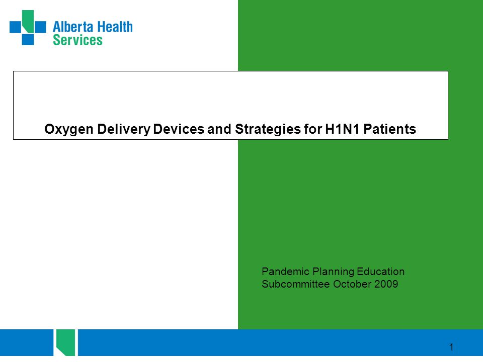 Oxygen Delivery Devices and Strategies for H1N1 Patients - ppt ...